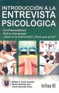 Introducción a la entrevista psicológica.: Miriam E. Colín Gorráez, Héctor Galindo ...
