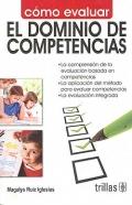 Cómo evaluar el dominio de competencias.: Magalys Ruiz Iglesias