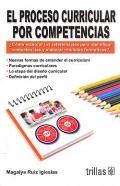El proceso curricular por competencias. ¿ Cómo: Magalys Ruiz Iglesias