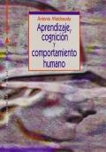 Aprendizaje, cognición y comportamiento humano.: Antonio Maldonado