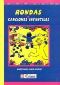 Rondas y canciones infantiles: Gladys Elena Campo Sánchez