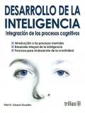 Desarrollo de la inteligencia. Integración de los procesos cognitivos.: Fidel G. Cázares ...