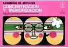 Ejercicios de atención, concentración y memorización.: Alfredo Gosálbez Celdrán