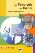 La psicología del humor. Un enfoque integrador.: Rod. A. Martin