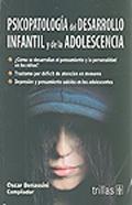 Psicopatología del desarrollo infantil y de la adolescencia: Óscar Benassini Félix