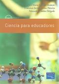 Ciencia para educadores. Incluye CD.: José María Garrido