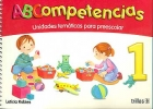 ABCompetencias 1. Unidades temáticas para preescolar.: Leticia Robles