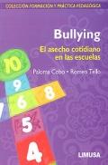 Bullying. El asecho cotidiano en las escuelas. Colección formación y práctica ...