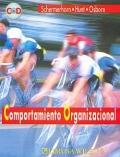 Comportamiento Organizacional. Incluye CD.: John R. Schermerhorn, James G. Hunt, Richard N. Osborn