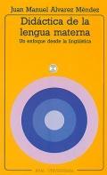 Didáctica de la lengua materna. Un enfoque: Juan Manuel Alvarez
