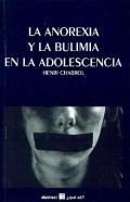 La anorexia y la bulimia en la adolescencia.: Henri Chabrol