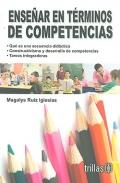 Enseñar en términos de competencias.: Magalys Ruiz Iglesias