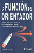 La función del orientador.: Leona E. Tyler