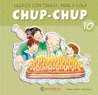 Chup-Chup 10. Leemos con Teresa, Pepe y: Teresa Sabaté i