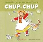 Chup-Chup 6. Leemos con Teresa, Pepe y: Teresa Sabaté i