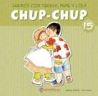 Chup-Chup 15. Leemos con Teresa, Pepe y: Teresa Sabaté i