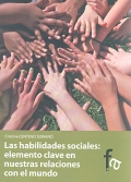 Las habilidades sociales: elemento clave en nuestras relaciones con el mundo.: Cristina Centeno ...