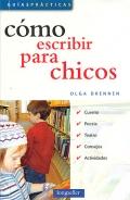 Cómo escribir para chicos.: Olga Drennen