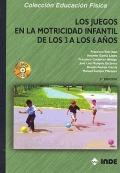 Los juegos en la motricidad infantil de los 3 a los 6 años (Libro + CD): Francisco Ruiz Juan, ...