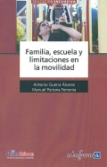 Familia, escuela y limitaciones en la movilidad.: Antonio Guerra Álvarez, Manuel Portana Femenia