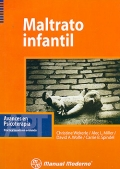 Maltrato infantil. Avances en psicoterapia, práctica basada en evidencia.: Christine Wekerle...