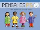 Pensamos P5. Fichas de apoyo para Educación Infantil ( Colección del 1 al 3 ).: ...