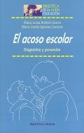 El acoso escolar. Diagnóstico y prevención.: María Luisa Rodicio - García, María ...
