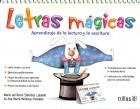 Letras mágicas. Aprendizaje de la lectura y: Mª del Rocío