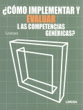 Cómo implementar y evaluar las competencias genéricas ?.: Esperanza Lozoya Meza