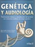 Genética y audiología. Fundamentos clínicos y rehabilitación del ...