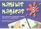 Manitas mágicas 3. Para promover el desarrollo: Bertha Eugenia Berruecos,