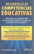 Desarrollo de competencias educativas. Guía para la: Fausto Morales Lizama