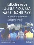 Estrategias de lectura y escritura para el bachillerato.: Mercedes Zanotto González, Gabriela ...