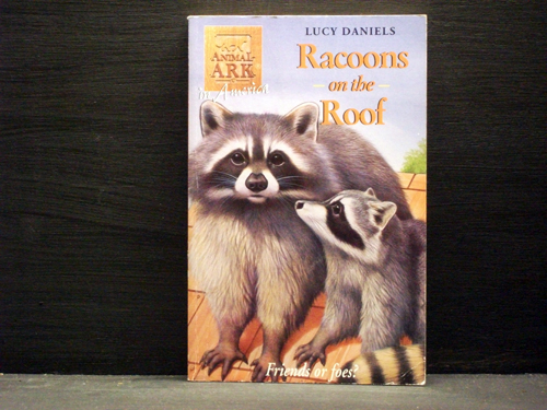 Racoons On the Roof Book 30 in the Animal Ark series - Lucy Daniels