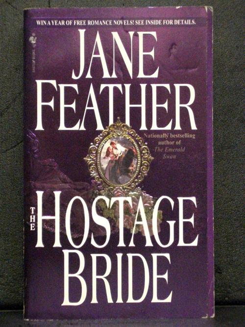 The Hostage Bride First in the Bride Trilogy Series - Jane Feather