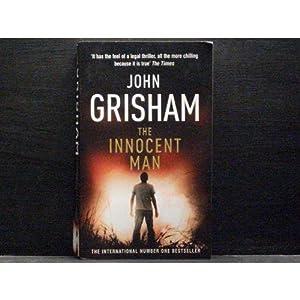 The Innocent Man: John Grisham