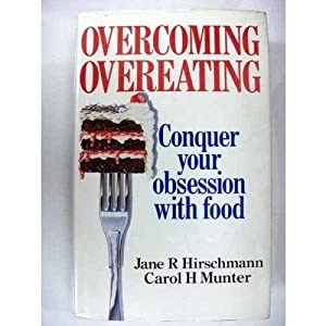 Overcoming Overeating Conquer Your Obsession