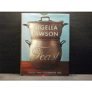Feast: Nigella Lawson