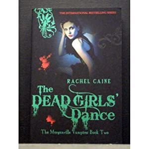 The Dead Girls` Dance 2nd Morganville Vampires series