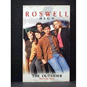 The Outsider First book in the Roswell High series