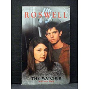 The Watcher Fourth book in the Roswell High series