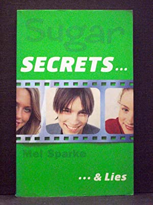 Sugar Secrets & Lies
