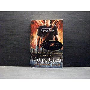 City Of Glass - The Mortal Instruments Book 3