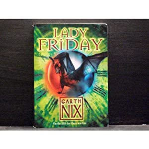 Lady Friday fifth book in the Keys to the Kingdom series