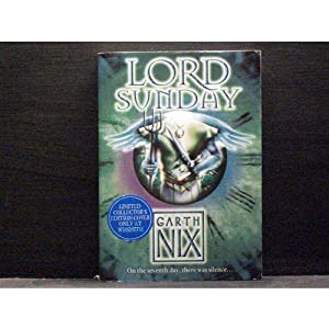 Lord Sunday seventh book in Keys to Kingdom series