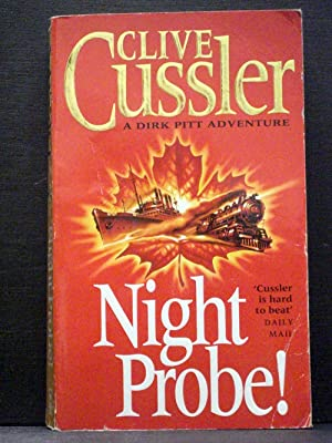 Night Probe! The sixth book in the Dirk Pitt series