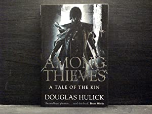 Among Thieves first book in Tale of Kin series