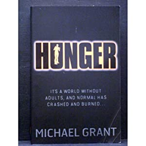 Hunger The second book in Gone series