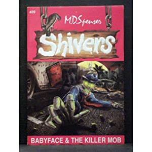 Babyface & The Killer MobBook 20 in the Shivers series