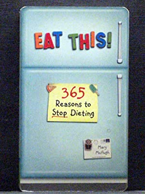 Eat This 365 reasons to stop dieting